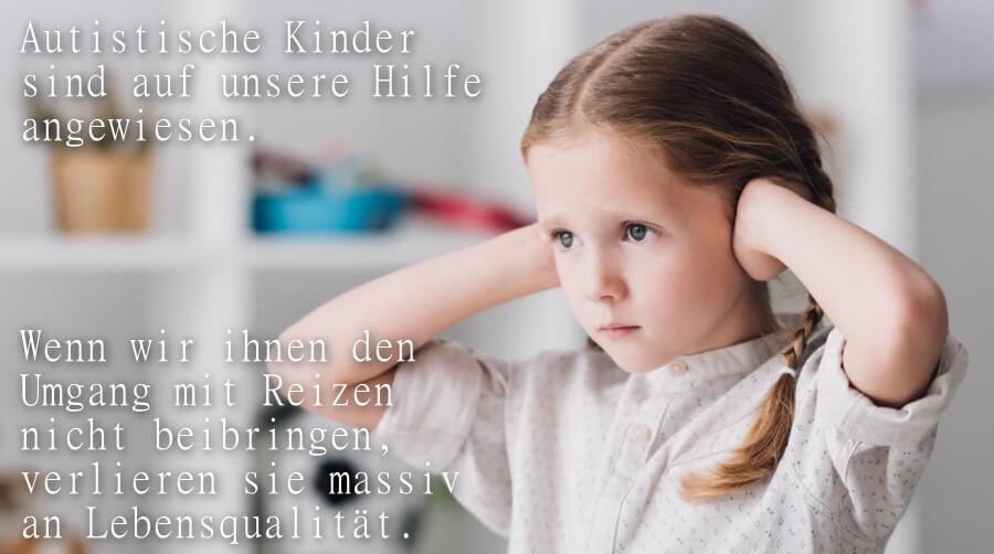 Überreizung bei autistischen Kindern.